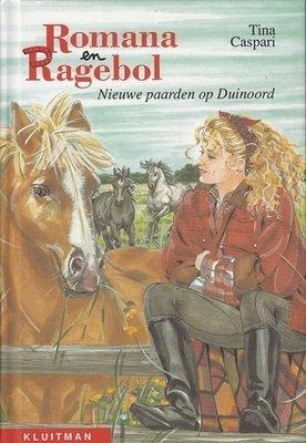Romana en Ragebol - Nieuwe paarden op Duinoord