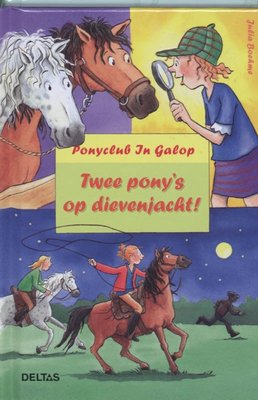 Ponyclub In Galop - Twee pony's op dievenjacht