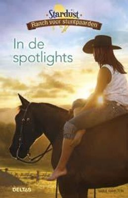 Stardust ranch voor stuntpaarden- In de spotlights
