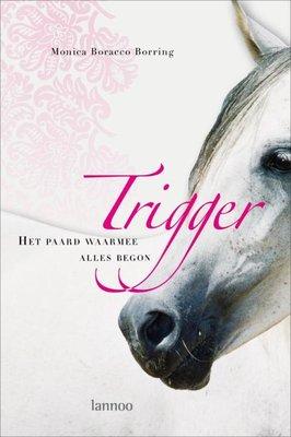 Trigger - Het paard waarmee alles begon