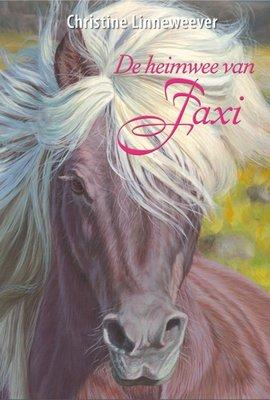 De heimwee van Faxi ( Gouden paarden serie, Christine Linneweever )