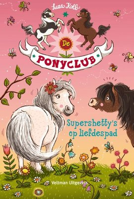 De Ponyclub - Supershetty's op liefdespad