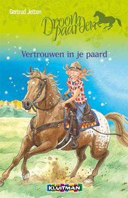 Droompaarden - Vertrouwen in je paard