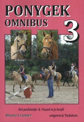 Ponygek omnibus 3 - Het pechstokje & Puzzel in je hoofd