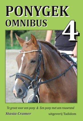 Ponygek omnibus 4 - Te groot voor een pony & Een pony met een rouwrand
