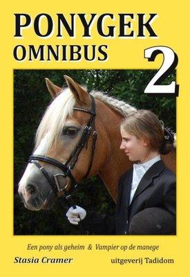 Ponygek omnibus 2 - Een pony als geheim & Vampier op de manege