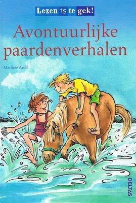 Avontuurlijke paardenverhalen - Lezen is te gek!