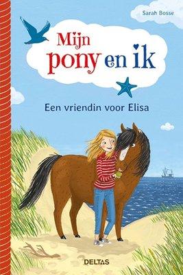 Mijn pony en ik - Een vriendin voor Elisa