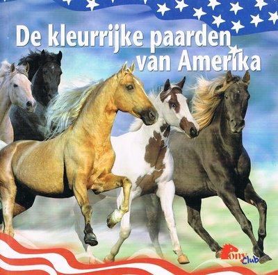 De kleurrijke paarden van Amerika