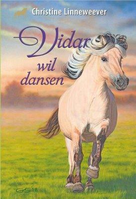 Vidar wil dansen (Gouden paarden serie, Christine Linneweever )